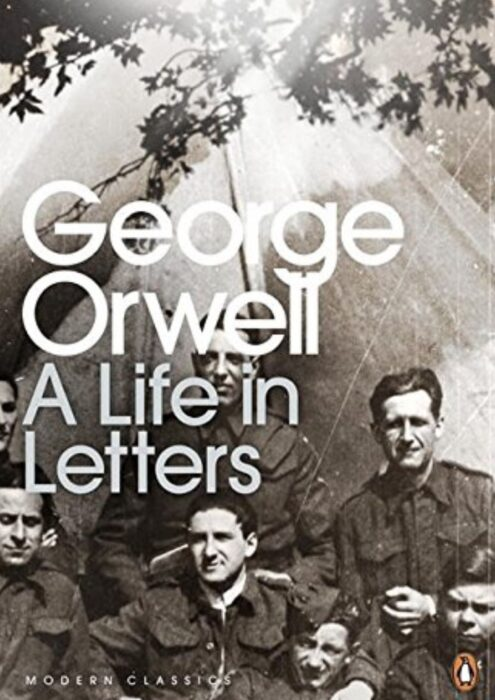 A Life in Letters book by George Orwell