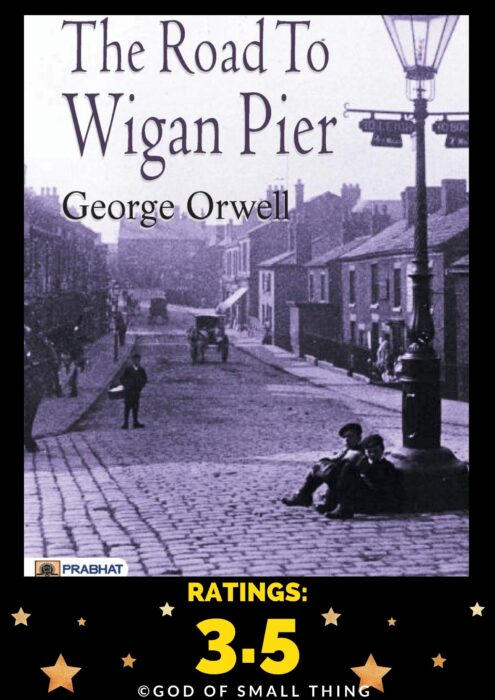 The Road to Wigan Pier book by George Orwell
