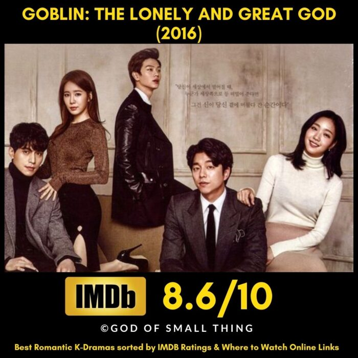 Best Romantic K-Dramas Goblin_ The Lonely and Great God