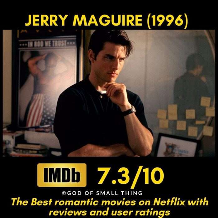 Best Romantic movies on Netflix Jerry Maguire