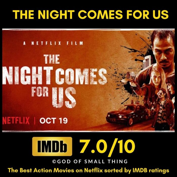 Best action movies on Netflix The Night Comes For Us