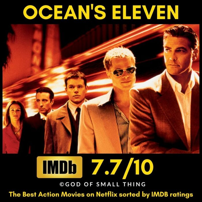 Best rated action movies on Netflix Ocean's Eleven