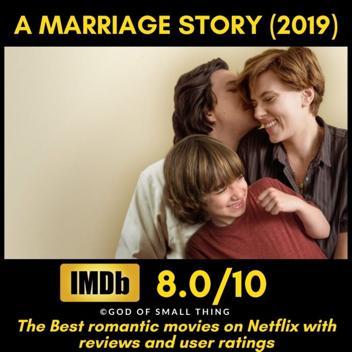 Best rated romantic movies on netflix A Marriage Story
