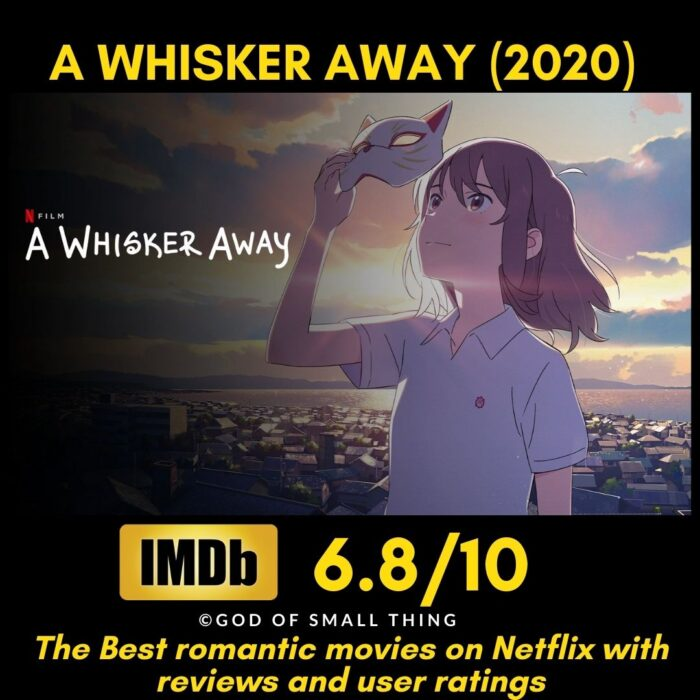 Best rated romantic movies on netflix A Whisker Away