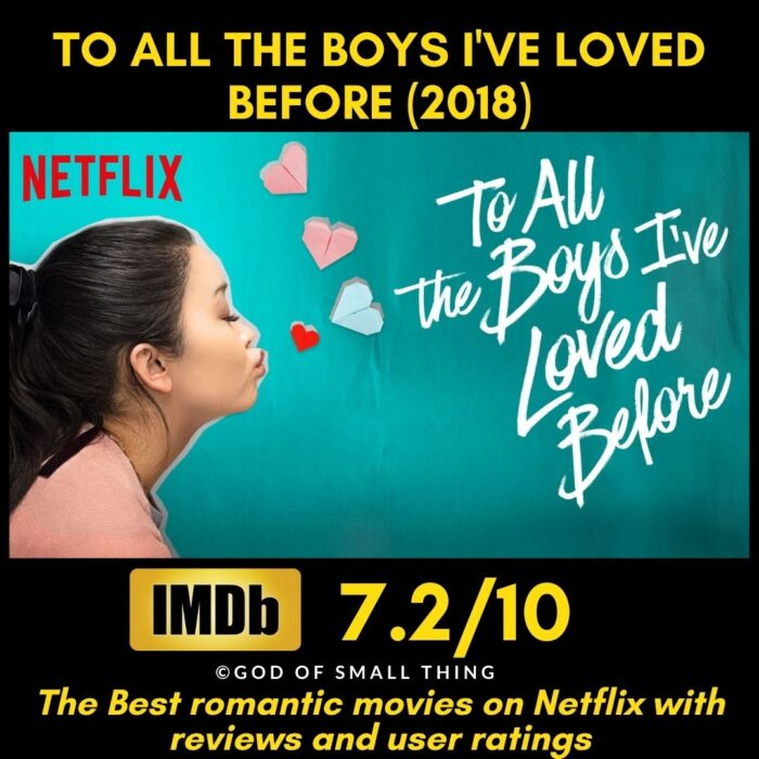 Best romantic movies on netflix To All The Boys I've Loved Before