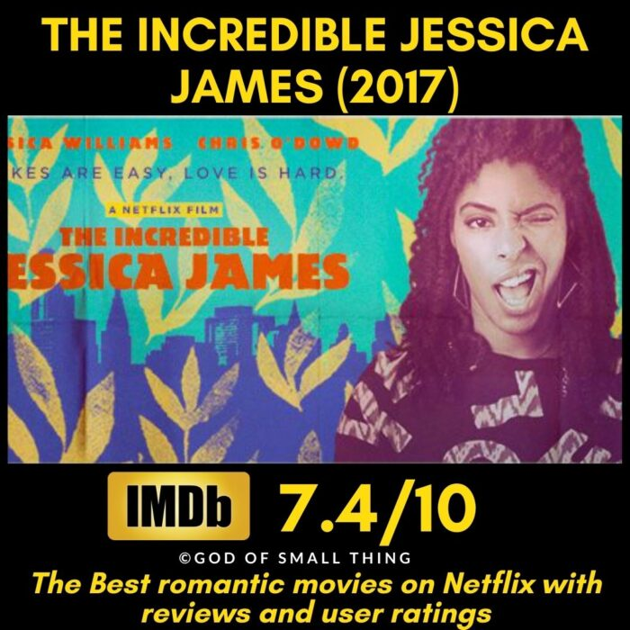 Romantic movies on Netflix The Incredible Jessica James