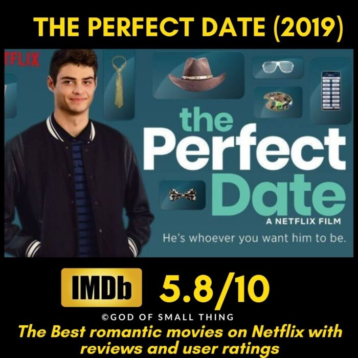 Romantic movies on Netflix The Perfect Date