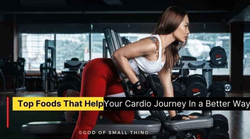 Foods for Cardio Health