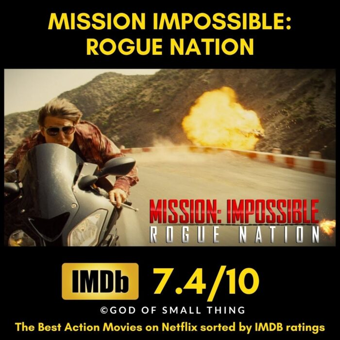Top Netflix action movies Mission Impossible Rogue Nation