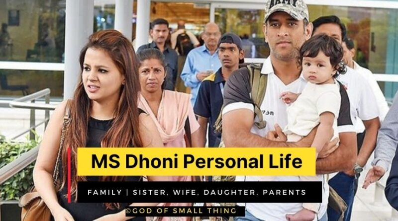 MS Dhoni Family, Sister, Wife, Daughter, Parents