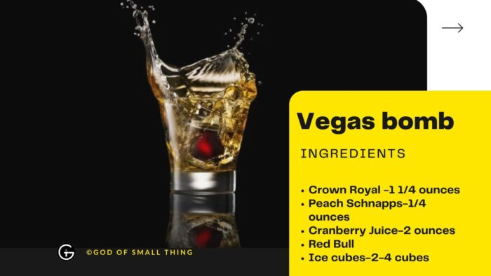 Vegas bomb Ingredients