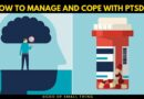 How To Manage and Cope With PTSD