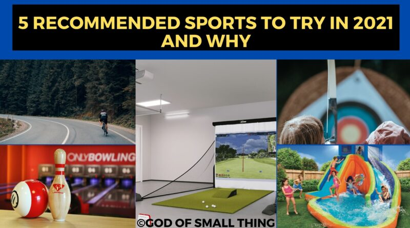 5 Recommended Sports To Try in 2021 and Why