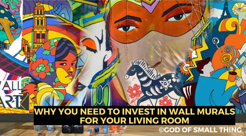 Why you should invest in Wall Murals
