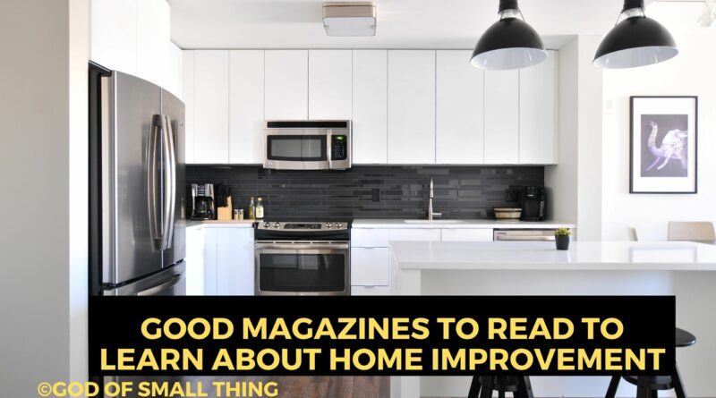 Magazines About Home Improvement