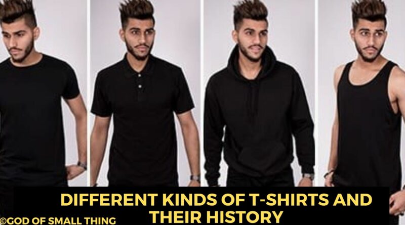 Different Kinds Of T-Shirts