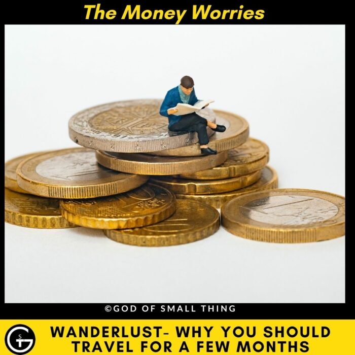 Why should you travel - The Money Worries