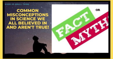 Common misconceptions in science we all believed in and aren't true!