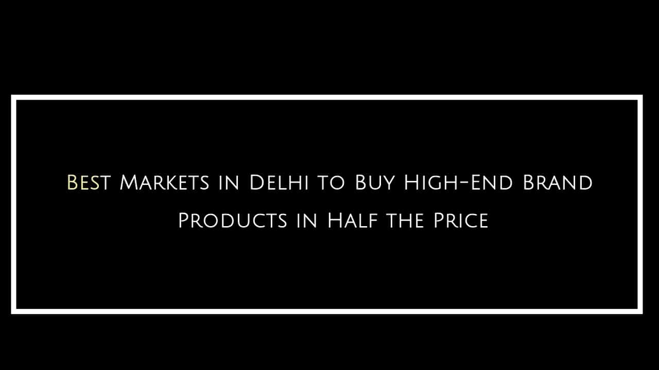 Markets in Delhi to Buy Branded Clothes at low price