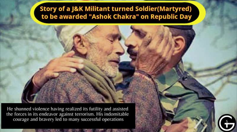 """Story of a J&K Militant turned Soldier(Martyred) to be awarded """"Ashok Chakra"""" on Republic Day"""