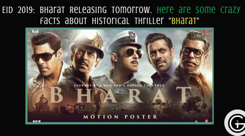 "Eid 2019: Bharat Releasing tomorrow. Here are some Crazy facts about historical thriller ""Bharat"""