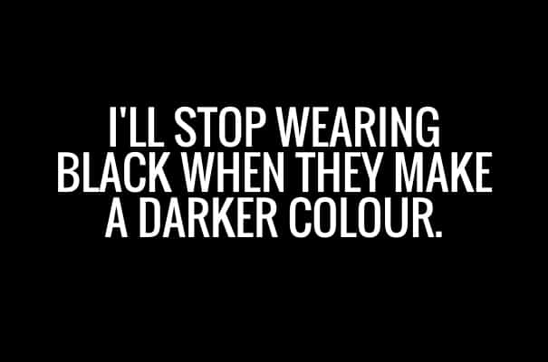 Things You Can Only Relate If You Love Wearing Black