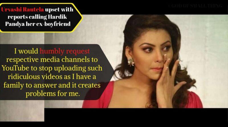 Urvashi Rautela upset with reports calling Hardik Pandya her ex-boyfriend- The Complete Story