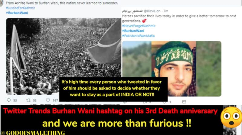 Twitter Trends Burhan Wani hashtag on his 3rd Death anniversary and we are furious