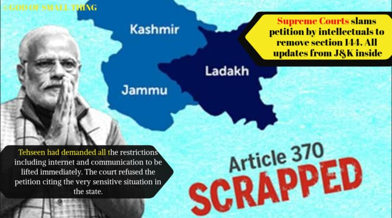 Supreme Courts slams petition by intellectuals to remove section 144. All updates from J&K inside