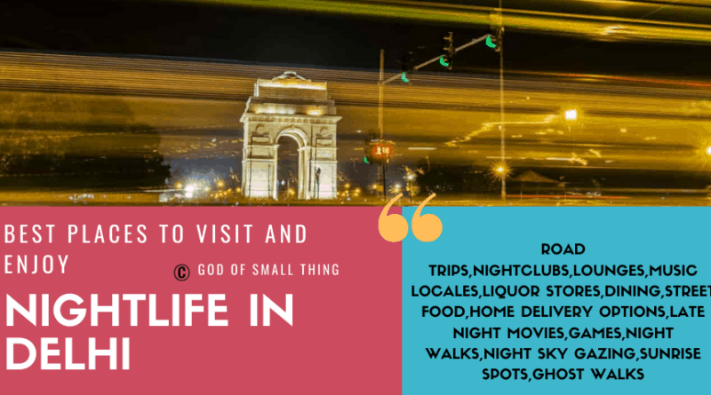 Best Places to visit and enjoy nightlife in Delhi