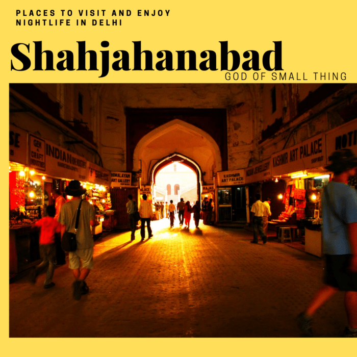 Best places for a romantic walk in Delhi: Shahjahanabad