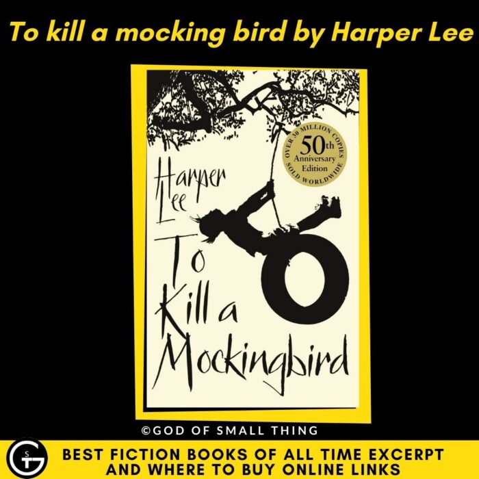 Best fiction books of all Time: To kill a mocking bird by Harper Lee